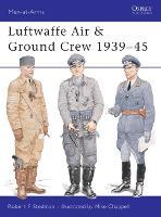Luftwaffe Air and Ground Crew 1939-1945