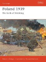Poland 1939: The Birth of Blitzkrieg - Osprey Campaign S. No. 107 (Paperback)