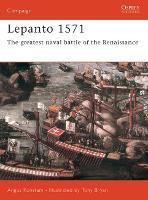 Lepanto 1571 - Osprey Campaign S. No. 114 (Paperback)