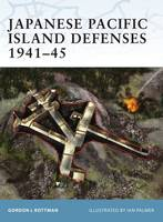Japanese Pacific Island Defenses 1941-45 - Fortress No. 1 (Paperback)