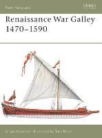 Renaissance War Galley 1470-1590