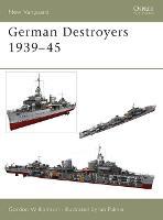 German Destroyers 1939-45 - New Vanguard (Paperback)