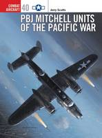 PBJ Mitchell Units of the Pacific War - Combat Aircraft 40 (Paperback)