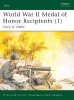 World War II Medal of Honor Recipients: Navy and USMC Pt. 1 - Elite No. 92 (Paperback)