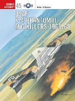 USAF F-4 Phantom II MiG Killers 1965-68 - Combat Aircraft (Paperback)
