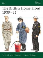 British Home Front Services, 1939-45 - Elite No. 109 (Paperback)