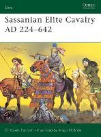 Sassanian Elite Cavalry AD 224-642 - Elite No. 110 (Paperback)