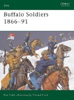 Buffalo Soldiers 1866-91 - Elite 107 (Paperback)