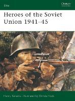 Heroes of the Soviet Union, 1941-45 - Elite No. 111 (Paperback)