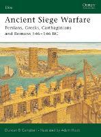 Ancient Siege Warfare: Persians, Greeks, Carthaginians and Romans 546-146 BC - Elite (Paperback)