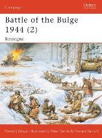 Battle of the Bulge 1944: v. 2: Bastogne - Campaign No. 145 (Paperback)