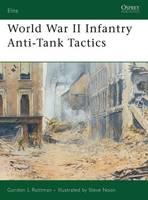World War II Infantry Anti-tank Tactics - Elite (Paperback)