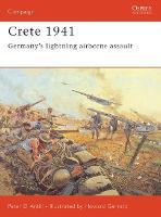 Crete, 1941: Germany's Lightning Airborne Assault - Campaign 147 (Paperback)