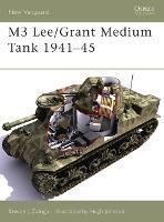 M3 Lee/Grant Medium Tank 1941-45 - New Vanguard No.113 (Paperback)
