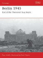 Berlin 1945: End of the Thousand Year Reich - Campaign No. 159 (Paperback)