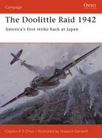The Doolittle Raid 1942: America's First Strike Back at Japan - Campaign No. 156 (Paperback)