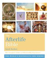 The Afterlife Bible: The Complete Guide to Otherworldly Experience - Godsfield Bible Series (Paperback)