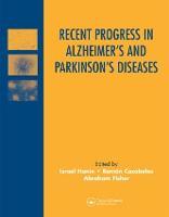 Recent Progress in Alzheimer's and Parkinson's Diseases (Hardback)