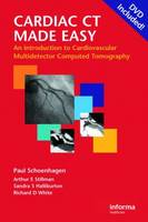 Cardiac CT Made Easy: An Introduction to Cardiovascular Multidetector Computed Tomography
