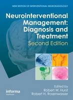 Neurointerventional Management: Diagnosis and Treatment, Second Edition (Hardback)