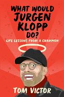 What Would Jurgen Klopp Do?