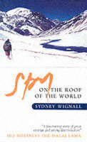 A Spy on the Roof of the World