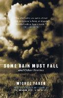 Some Rain Must Fall And Other Stories (Paperback)
