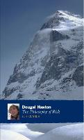 Dougal Haston: The Philosophy Of Risk (Paperback)
