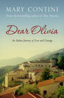 Dear Olivia: An Italian Journey of Love and Courage (Hardback)