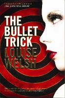The Bullet Trick (Paperback)