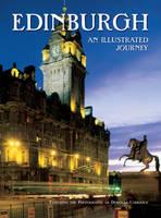 Edinburgh: An Illustrated Journey (Paperback)