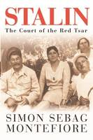 Stalin: The Court of the Red Tsar (Hardback)