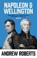 Napoleon and Wellington (Paperback)