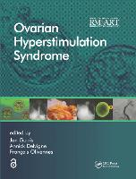 Ovarian Hyperstimulation Syndrome - Reproductive Medicine and Assisted Reproductive Techniques Series (Hardback)