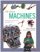 All about Machines: Amazing Inventions That Made Life Easier (Paperback)