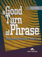 A Good Turn of Phrase: Student's Book Level 1 (Paperback)