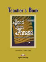 A Good Turn of Phrase: Teacher's Book Level 1 (Paperback)