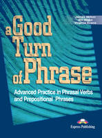 A Good Turn of Phrase: Student's Book Level 2 (Paperback)