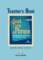 A Good Turn of Phrase: Teacher's Book Level 2 (Paperback)