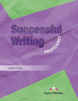 Successful Writing: Student's Book Proficiency