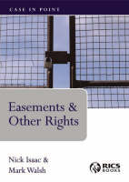 Easements and Other Rights - Case in Point (Paperback)