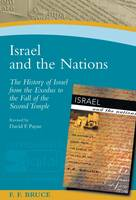 Israel and the Nations: The History of Israel from the Exodus to the Fall of the Second Temple (Paperback)
