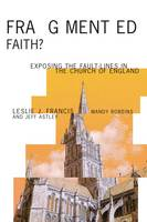 Fragmented Faith?: Exposing the Fault-Lines in the Church of England (Paperback)