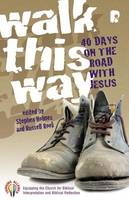 Walk This Way: 40 Days on the Road with Jesus (Paperback)