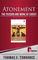 Atonement: The Person and Work of Christ (Hardback)