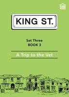 A Trip to the Vet: Set 3: Book 3 - King Street Readers (Paperback)