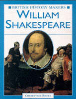 William Shakespeare - British History Makers (Paperback)
