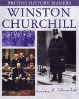 Winston Churchill - British History Makers (Paperback)