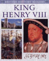 King Henry VIII - British History Makers S. (Paperback)