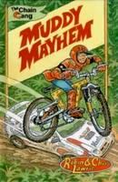 Muddy Mayhem: The Chain Gang Series - Chain Gang Graphics - Ride 1 3 (Paperback)